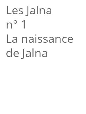 """Afficher """"Les Jalna n° 1 La naissance de Jalna"""""""